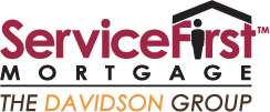 Service First Mortgage™: The Davidson Group: Your Mortgage Experts